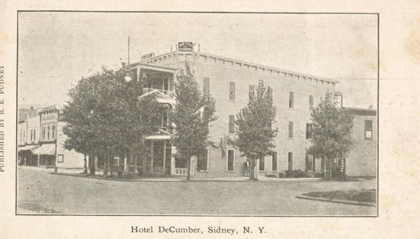 Hotel DeCumber, Sidney, NY no date or stamp